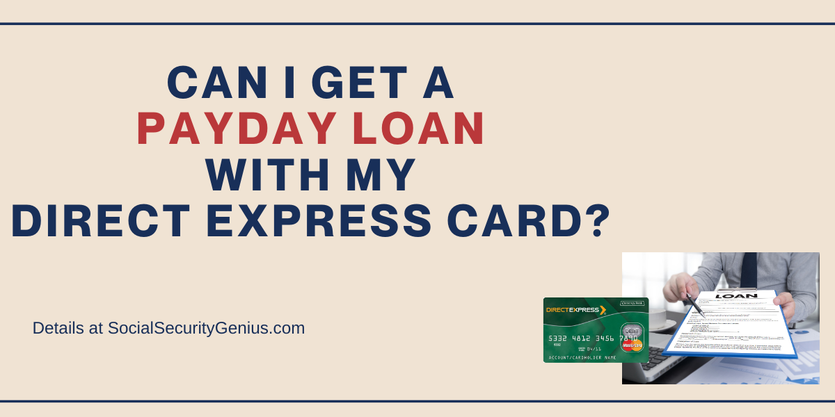"""""""Can I get a payday loan with my Direct Express card"""""""