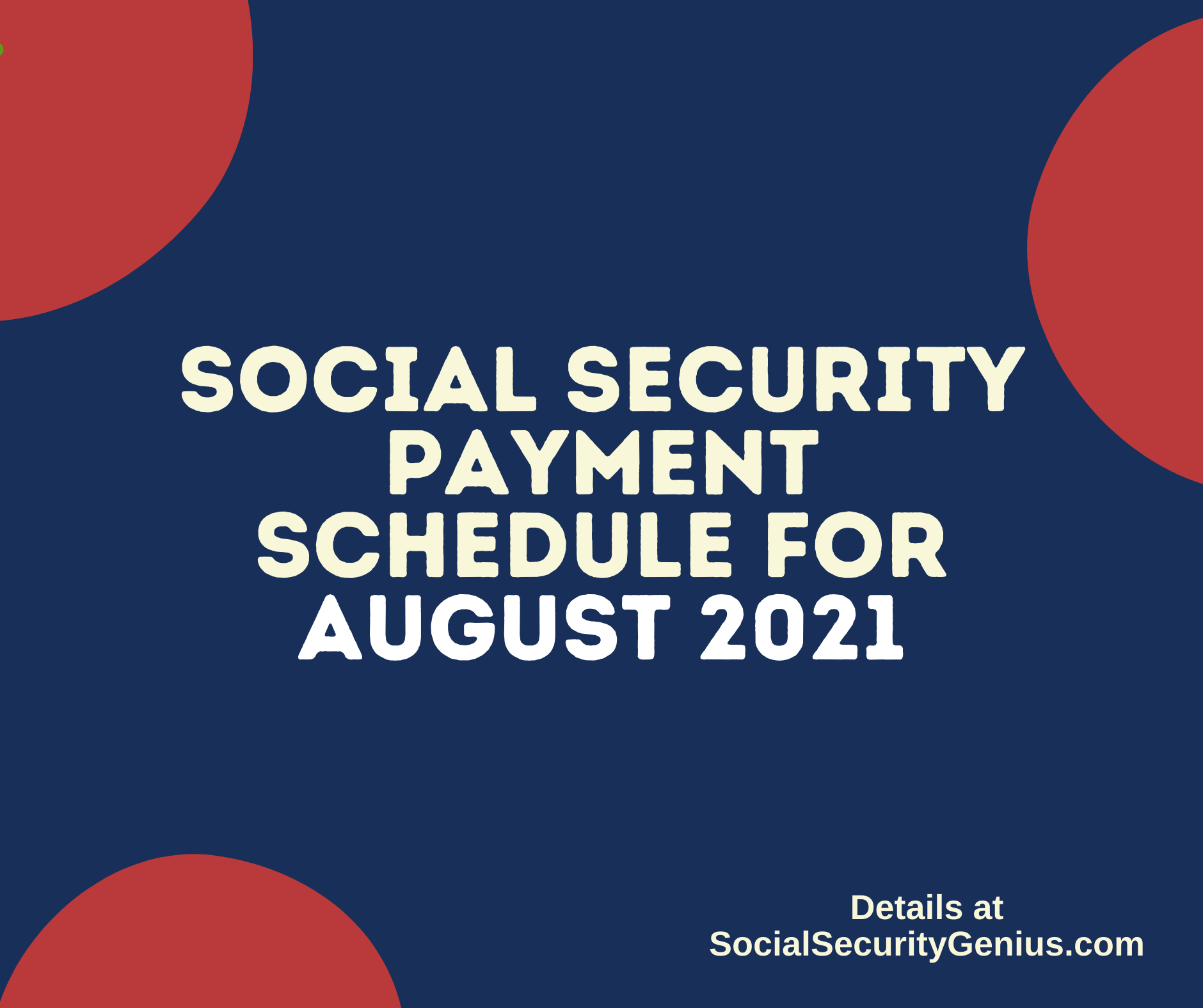 """""""Social Security Payment Schedule August 2021"""""""