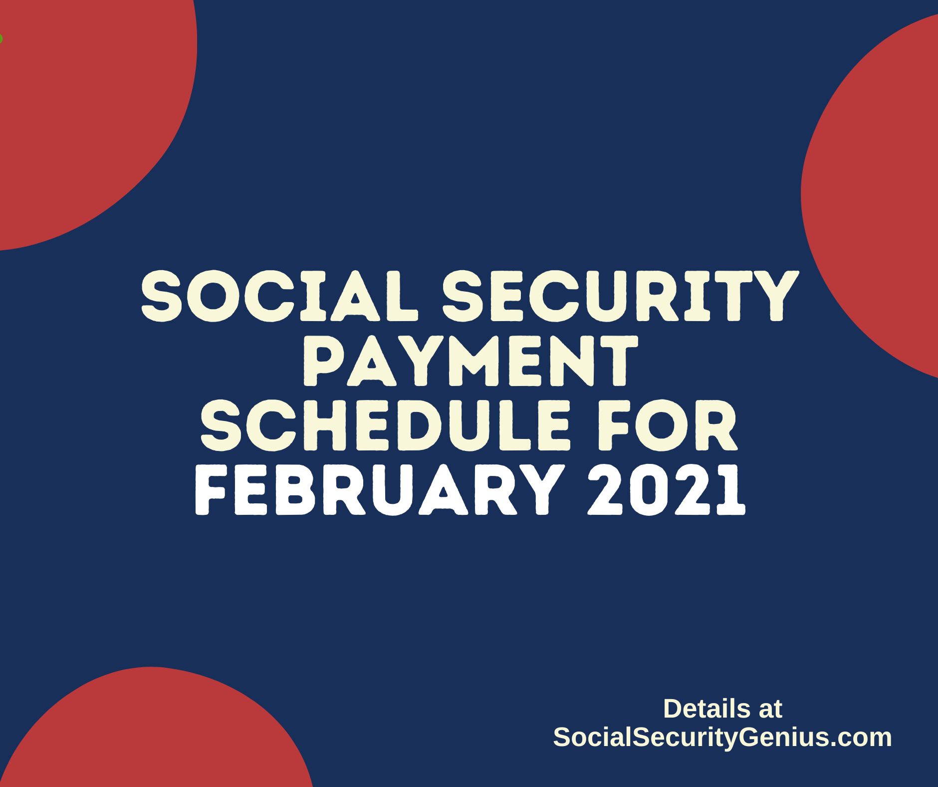 """Social Security Payment Schedule February 2021"""