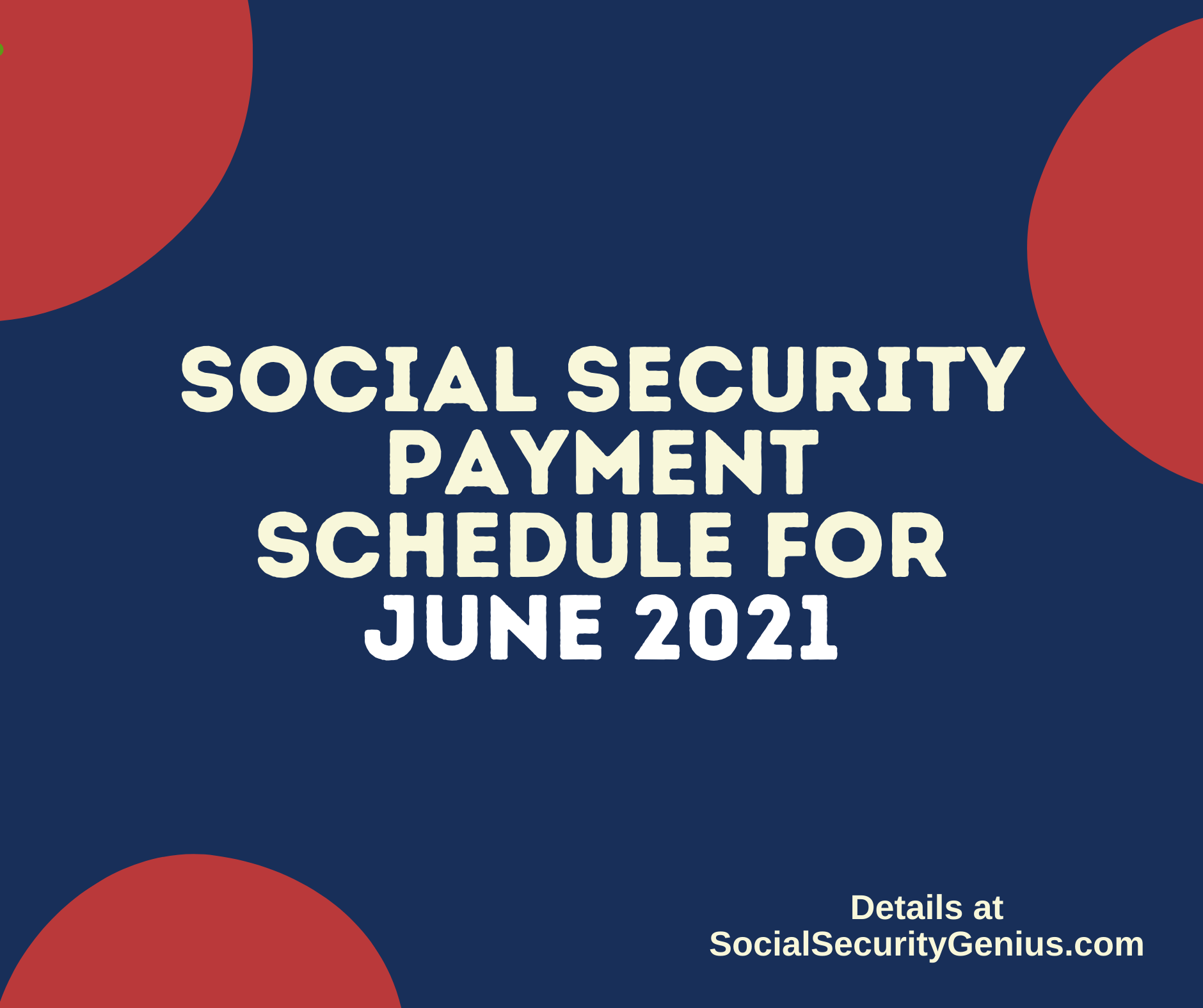 """Social Security Payment Schedule June 2021"""