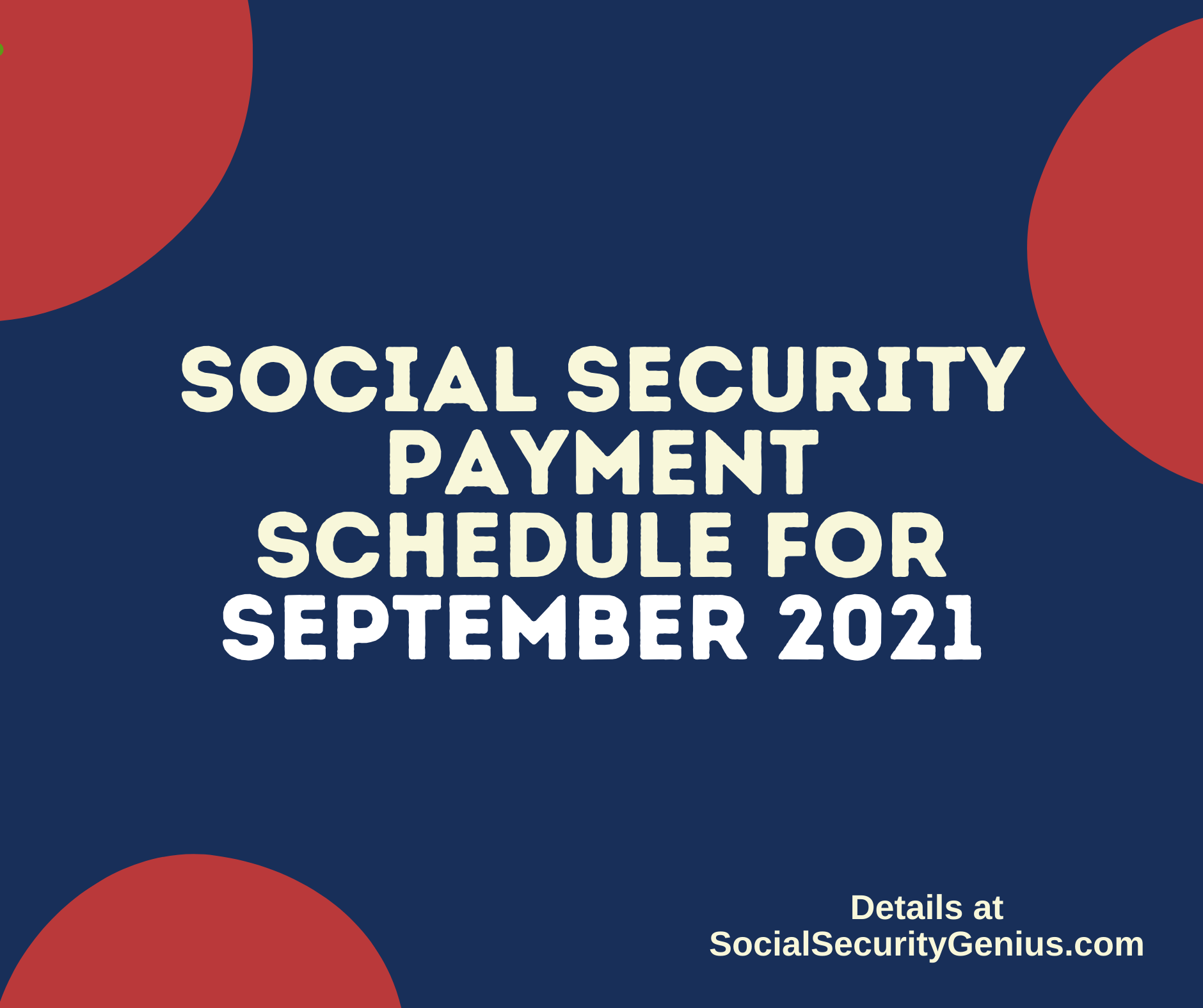 """""""Social Security Payment Schedule September 2021"""""""