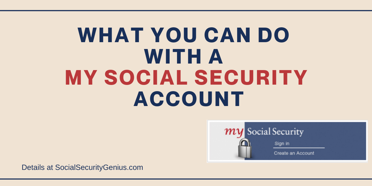"""""""What you can do with a my Social Security account"""""""